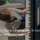 Post COVID, Insurers Pressed To Support Emerging Consumer Needs